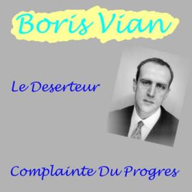 Le Deserteur Boris Vian