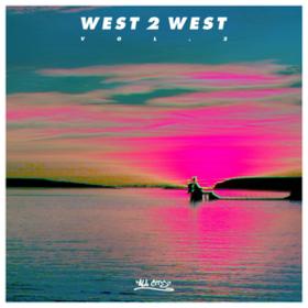 Vol 2 West 2 West
