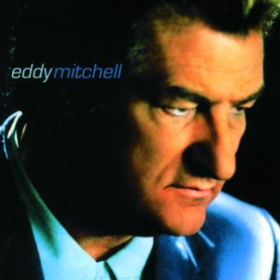 Eddy Mitchell Eddy Mitchell