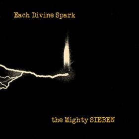 Each Divine Spark Sieben
