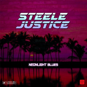 Neonlight Blues Steele Justice