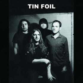 Tin Foil Tin Foil