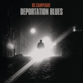 Deportation Blues Bc Camplight