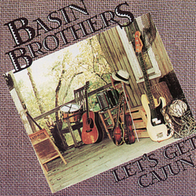 Let's Get Cajun Basin Brothers
