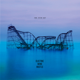 The 11Th Sky Electric Wire Hustle