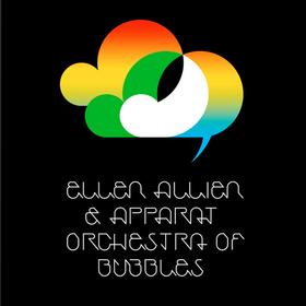 Orchestra of Bubbles Ellen Allien & Apparat