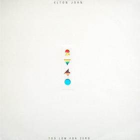 Too Low For Zero Elton John