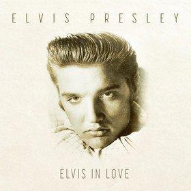 Elvis In Love Elvis Presley