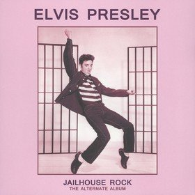 Jailhouse Rock The Alternative Album Elvis Presley