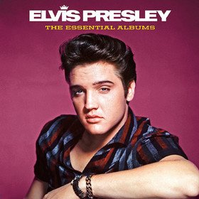 The Essential Albums Elvis Presley