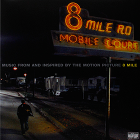 Music From And Inspired By The Motion Picture 8 Mile  Eminem