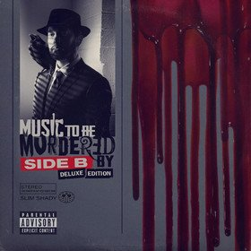 Music To Be Murdered By - Side B (Deluxe Edition) Eminem