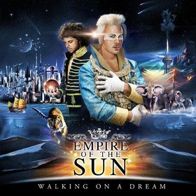Walking On A Dream (Limited Edition) Empire Of The Sun