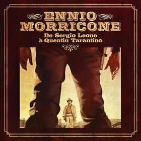 De Sergio Leone A Quentin Tarantino Ennio Morricone