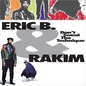 Don't Sweat The Technique Eric B & Rakim