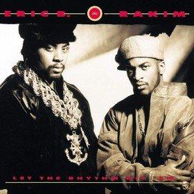 Let the Rhythm Hit 'Em Eric B & Rakim