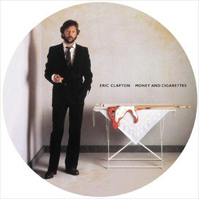 Money And Cigarettes (Picture Disc) Eric Clapton