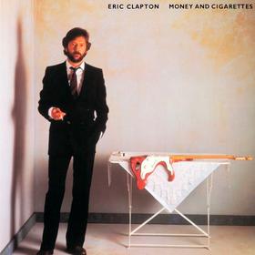 Money And Cigarettes Eric Clapton