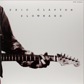 Slowhand (35th Anniversary Edition) Eric Clapton