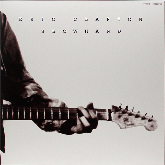Slowhand (35th Anniversary Edition)