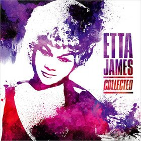 Collected Etta James