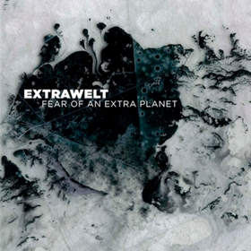 Fear Of An Extra Planet Extrawelt