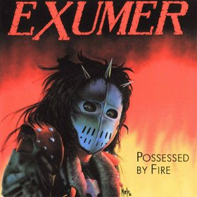 Possessed By Fire Exumer