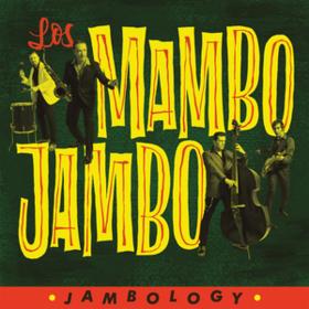 Jambology Los Mambo Jambo