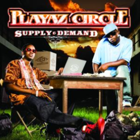 Supply & Demand Playaz Circle