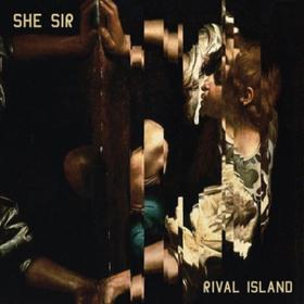 Rival Island She Sir