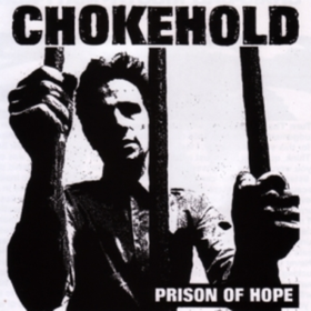 Prison Of Hope Chokehold