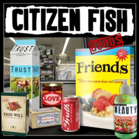 Goods Citizen Fish