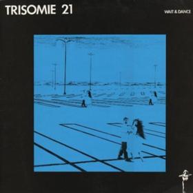 Wait & Dance Trisomie 21