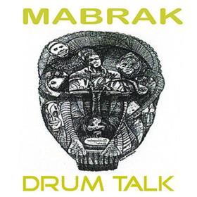Drum Talk Mabrak