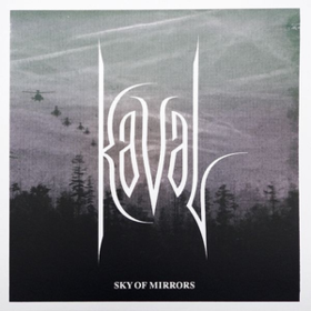 Sky Of Mirrors Kaval