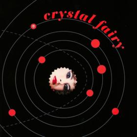 Crystal Fairy Crystal Fairy