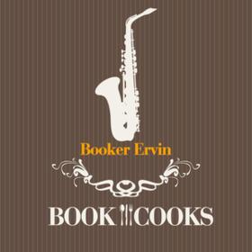 Book Cooks Booker Ervin