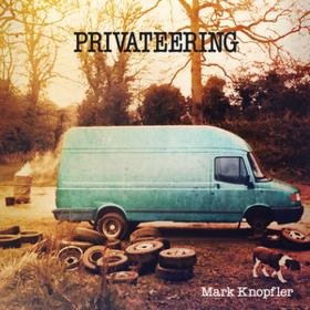 Privateering Mark Knopfler