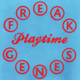 Playtime Freak Genes
