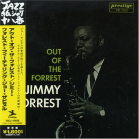 Out Of The Forrest Jimmy Forrest