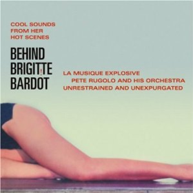 Behind Brigitte Bardot Pete Rugolo
