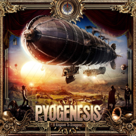 A Kingdom To Disappear Pyogenesis