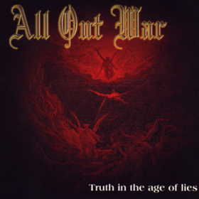 Truth In The Age Of Lies All Out War