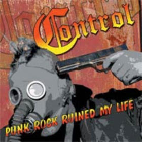 Punk Rock Ruined My Life Control