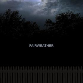 Fairweather Fairweather