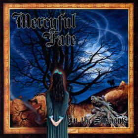 In The Shadows Mercyful Fate
