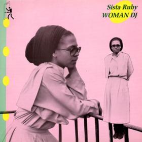 Woman Dj Sista Ruby