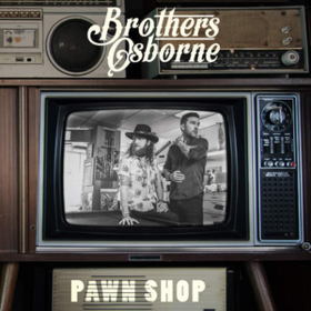Pawn Shop Brothers Osborne