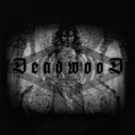 Ramblack Deadwood