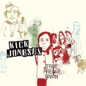 True Freaks Union Kick Joneses